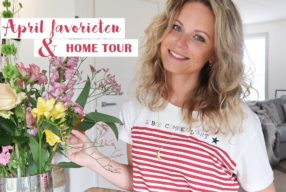 April favorieten + home tour