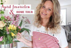 April favorieten + home tour