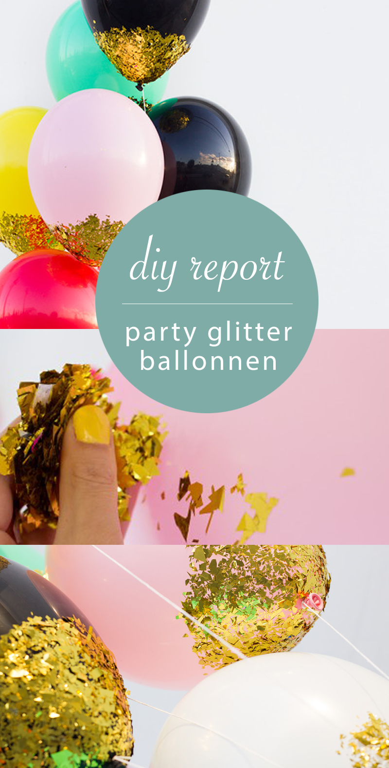 Diy glitter ballonnen it 39 s party time follow fashion for Ballonnen decoratie zelf maken